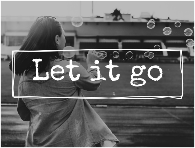 It's Not Just About Accepting, It's About Letting Go and Moving Forward
